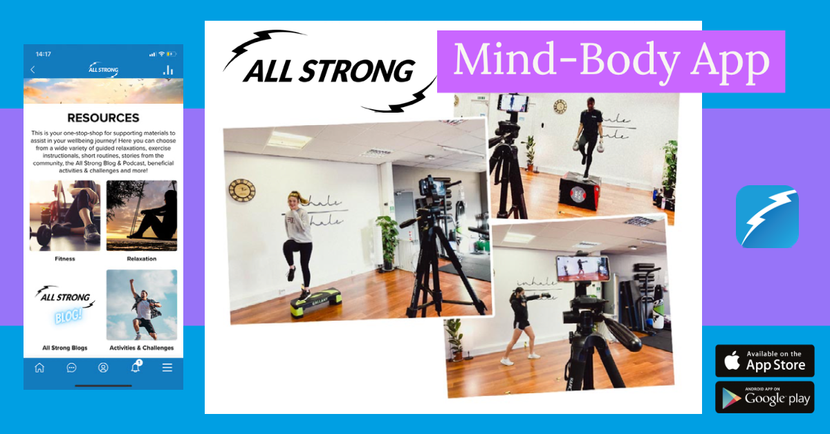 THE APP IS LIVE:  ALL STRONG – Mind & Body